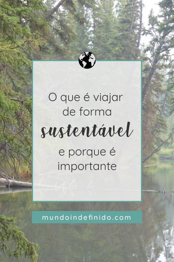 O que é viajar de forma sustentável e porque é importante