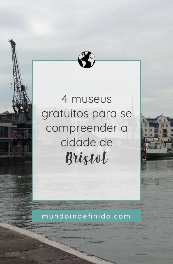 4 museus gratuitos para se compreender a cidade de Bristol